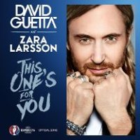 This Ones For You (feat. Zara Larsson) [Official Song UEFA EURO 2016]